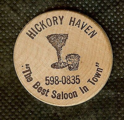"Vintage Wooden Nickel Hickory Haven ""the Best Saloon In Town"""