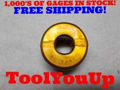 .7885 Smooth Plain Bore Ring Gage.7812 +.0073 Oversize Toolmaker