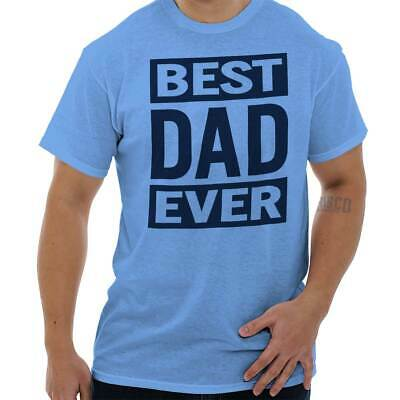 Best Dad Ever Worlds Greatest Fathers Day Gift Idea T-Shirt