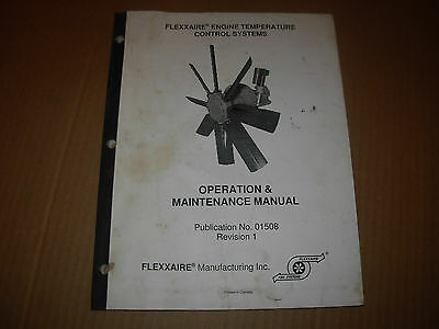 Flexxaire Engine Temperature Control Systems Operation & Maintenance Manual