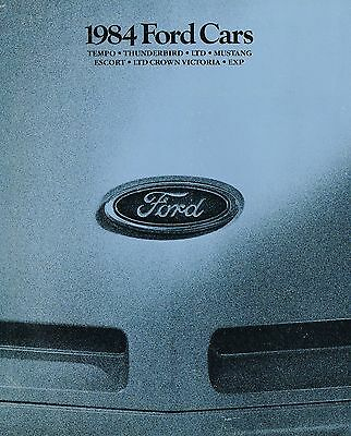 1984 Ford Brochure:MUSTANG,T-BIRD,LTD,EXP,ESCORT,SVO,Crown Victoria,TEMPO,Wagon