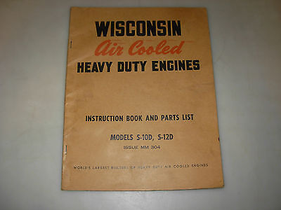Wisconsin S-10D , S-12D Engines Instruction , Service & Parts Manual , MM-304