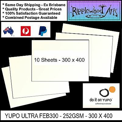 YUPO ULTRA FEB300  Heavy 252gsm Synthetic Paper - 300mm x 400mm - 10 Sheets