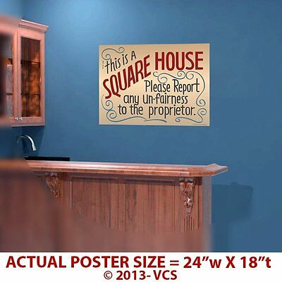 """This Is a Square House"" Sign Glossy Poster - 24""x18"" - As seen on ""Cheers"""