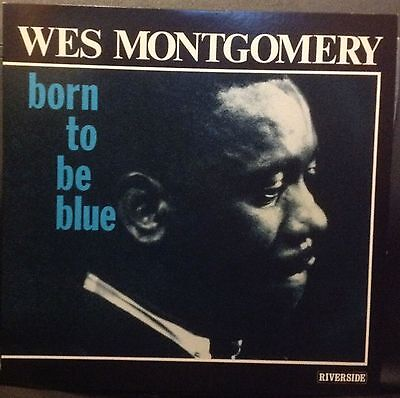Wes MONTGOMERY - Born To Be Blue - LP - MUS