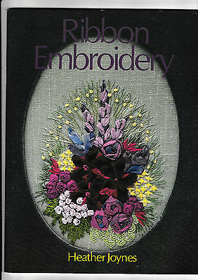 Ribbon Embroidery. By   Heather Joynes.....