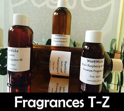Premium Fragrance Oil (Scents T-Z) For Candles, Soaps, Oil Burners - 10ml-1000ml