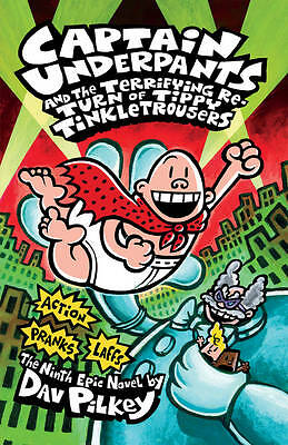 New (9) Captain Underpants ( Hardback ) Terrifying Return Tippy Tinkletrousers