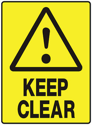 """Safety Sign """"KEEP CLEAR 5mm corflute 300MM X 225MM"""""""