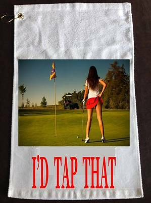 """I'D TAP THAT Golf Towel with Grommet - Gag Gift -  11""""x18""""  - ADD FREE NAME"""