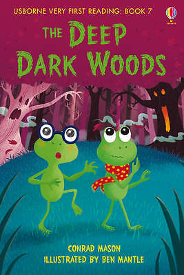 NEW USBORNE Very First Reading (7) the DEEP DARK WOODS paperback