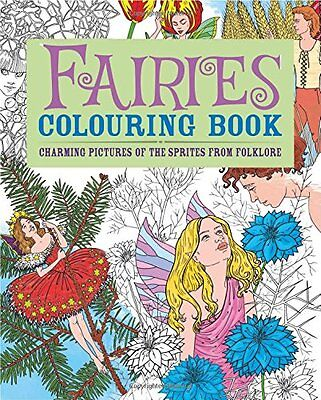 Fairies Colouring Book: Charming Pictures of the Sprites from Folklore Adult