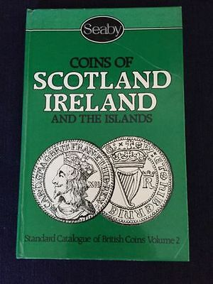 Coins Of Scotland/Ireland And The Islands Standard Catalogue Of Coins Vol. 2