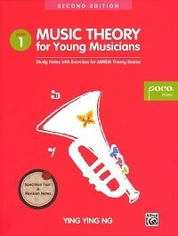 MUSIC THEORY FOR YOUNG MUSICIANS Grade 1 Ying Ng*