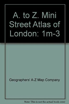 """A. to Z. Mini Street Atlas of London: 1m-3"" By Geographers' A-Z Map Company"""