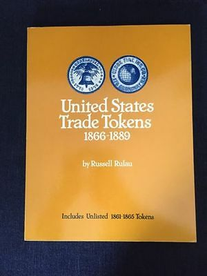 United States Trade Tokens 1866-1889 by Russell Rulau