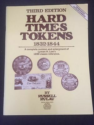 Hard Times Tokens 1832-1844 Third Edition By Russell Rulau