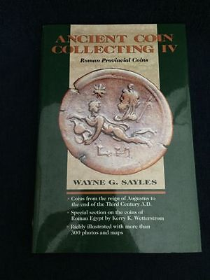 Ancient Coin Collecting IV Roman Provincial Coins By Wayne G. Sayles