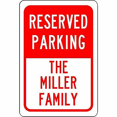 """Personalized Reserved Your Custom Name Parking Sign Aluminum Metal Red 8"""" x 12"""""""