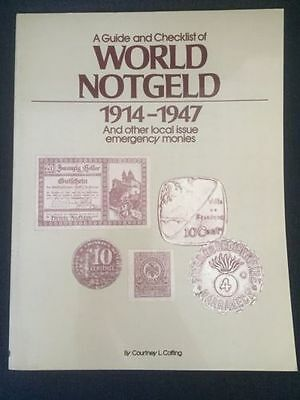 A Guide And Checklist To World Notgeld 1914-1947 By Courney L. Coffing