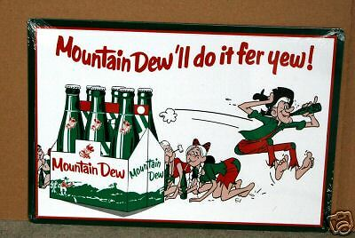 MOUNTAIN DEW metal sign it dew'll will dew it fer you 6 pack hillbilly MD-08