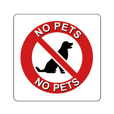 No Pets Allowed Decal Sticker Sign Many Sizes 4 Inch And Up Dog Cats Prohibited