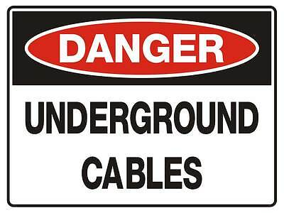 "Safety Sign ""DANGER UNDERGROUND CABLES 5mm corflute 300MM X 225MM"""