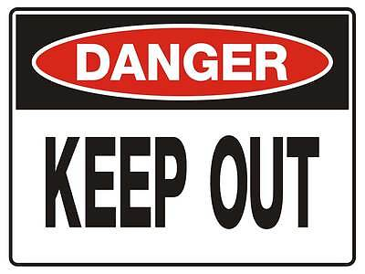 "Safety Sign ""DANGER KEEP OUT 5mm corflute 300MM X 225MM"""