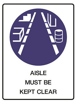 "Safety Sign ""Aisle Must Be Kept Clear 5mm corflute 300MM X 225MM"""