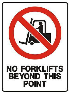 "Safety Sign ""NO FORKLIFTS BEYOND THIS POINT 5mm corflute 300MM X 225MM"""