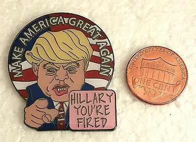 DONALD TRUMP PINK SLIP HILLARY YOU'RE FIRED FOR PRESIDENT 2016 Lapel Pin