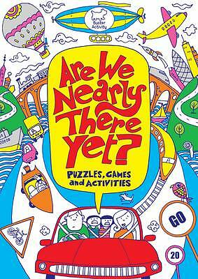 NEW  -  ARE WE NEARLY THERE YET ?  puzzles games and activities