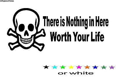 There is Nothing in Here worth your Life Decal Sticker - Tool Box Racing Safety
