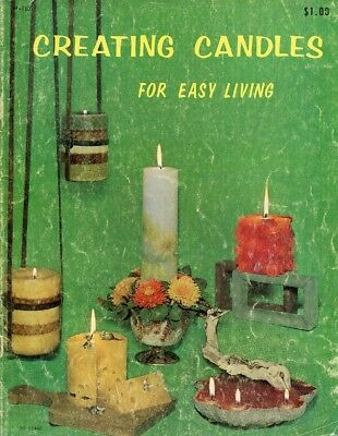 Creating Candles For Easy Living 24 pages Instruction - 30 Days to Shop & Pay!