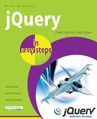 jQuery in Easy Steps,PB,Mike McGrath - NEW