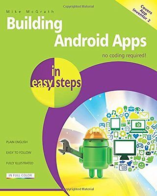 Building Android Apps in easy steps, 2nd ed - covers App Inventor 2,PB- NEW