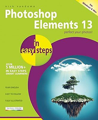 Photoshop Elements 13 in easy steps,PB- NEW
