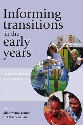 Informing Transitions in the Early Years,PB,Aline-Wendy Dunlop, Hilary Fabian -