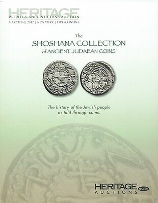 Heritage Catalog #3003 The Shoshana Collection Of Ancient Judaean Coins I. 2012