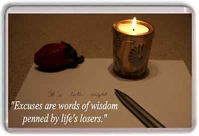 Large Quote Quotation excuses losers winners wisdom wise fridge magnet