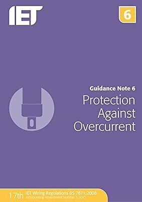 Guidance Note 6: Protection Against Overcurrent, 7th Edition,PB- NEW