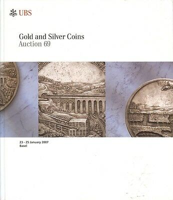 Ubs Auction 69 Auktionskatalog 2007 Gold And Silver Coins