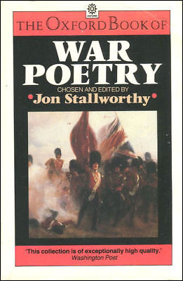 The Oxford Book of War Poetry by Stallworthy, Jon [Editor]
