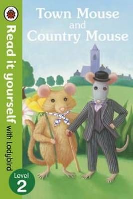 NEW LADYBIRD • Level 2  TOWN MOUSE and COUNTRY MOUSE ( READ IT YOURSELF ) pb
