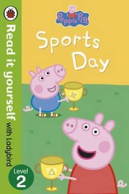 NEW LADYBIRD • Level 2  PEPPA PIG the SPORTS DAY  ( READ IT YOURSELF ) pb