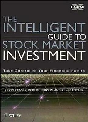 The Intelligent Guide to Stock Market Investment By Kevin Keasey, Robert Hudson