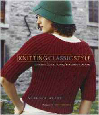 Knitting Classic Style: 35 Modern Designs Inspired by Fashion's Archives, New, A