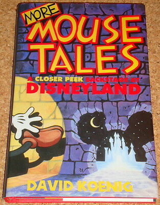 MORE MOUSE TALES - David Koenig - Disneyland - 1999 hardback book