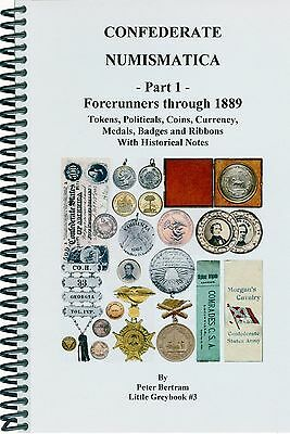 First Ever, Newly Released  ** Confederate Numismatica **  Coins,currency,medals