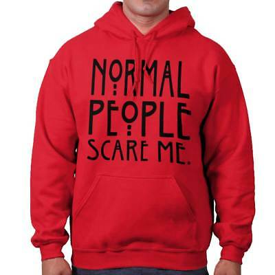 Normal People Scare Me Horror Cool Gift TV Edgy Funny Monster Hoodie